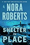 Book cover from Shelter in Place by Nora Roberts