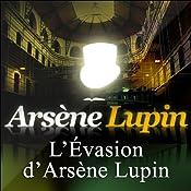 L'Evasion d'Arsène Lupin (Arsène Lupin 3)   Maurice Leblanc