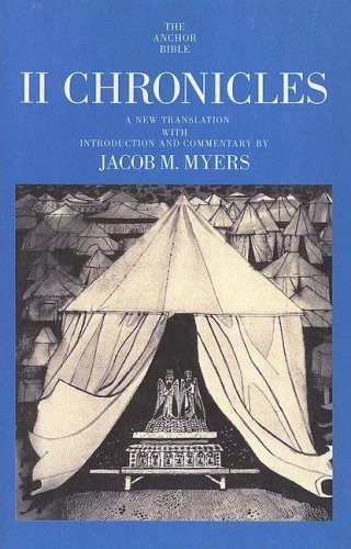 II Chronicles (The Anchor Yale Bible Commentaries) by Jacob M. Myers (1995-03-01)
