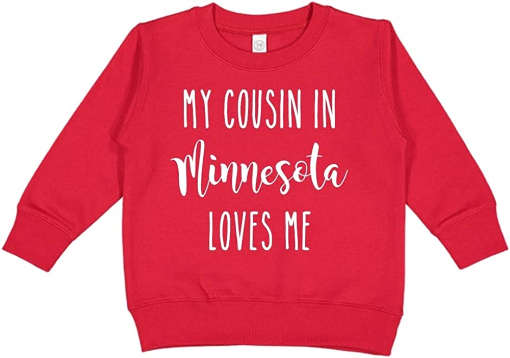 Red 5//6T Toddler//Kids Sweatshirt My Cousin in Minnesota Loves Me
