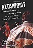 img - for Altamont: The Rolling Stones, the Hells Angels, and the Inside Story of Rock's Darkest Day book / textbook / text book