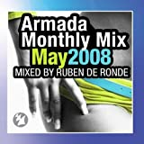 Armada Monthly Mix May 2008, Mixed by Ruben de Ronde by Various Artists (2010-03-31)
