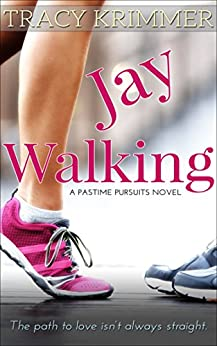 Jay Walking (Pastime Pursuits Book 2) by [Krimmer, Tracy]