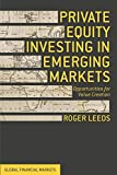 Private Equity Investing in Emerging