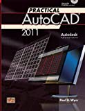 Practical AutoCad 2011, Wyss and Wyss, Paul H., 0826923852