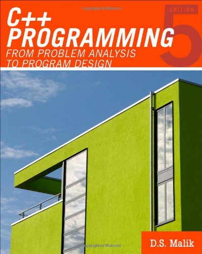 C++ Programming: From Problem Analysis to Program Design (Introduction to Programming) by Cengage Learning