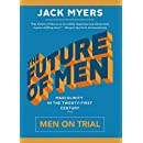 The Future of Men: Men on Trial