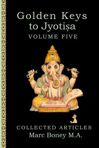 Download Golden Keys to Jyotisha: Volume Five ebook