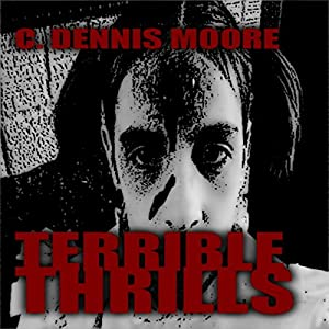 Terrible Thrills Audiobook
