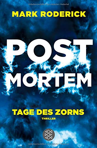 Post Mortem - Tage des Zorns: Thriller
