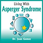 Living With Asperger Syndrome | Joan Gomez