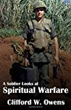 img - for A Soldier Looks at Spiritual Warfare book / textbook / text book