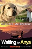 Front cover for the book Waiting for Anya by Michael Morpurgo