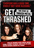 Get Thrashed!: ?The Story of Thrash Meta...
