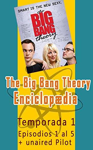 Descargar Libro The Big Bang Theory Enciclopedia Salvador Molina