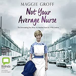 Not Your Average Nurse Audiobook