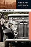 The Big Both Ways by John Straley front cover
