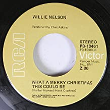 Willie Nelson Pretty Paper / What A Merry Christmas This Could Be 45 rpm single