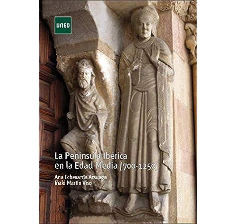 La Península Ibérica en la Edad Media 700-1250 GRADO: Amazon.es ...