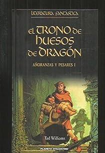 El Trono De Huesos Del Dragón par Williams