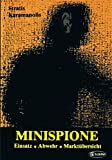 img - for Minispione: Einsatz, Abwehr, Marktubersicht (German Edition) book / textbook / text book