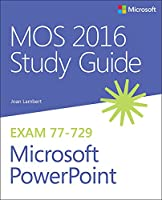 MOS 2016 Study Guide for Microsoft PowerPoint Front Cover