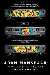Rage Is Back: A Novel by Mansbach, Adam (2013) Paperback