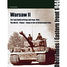 Warsaw II: The Tank Battle at Praga July-Sept. 1944