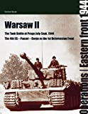 Warsaw II: The Tank Battle at Praga July-Sept 1944 (Operations / East Front)