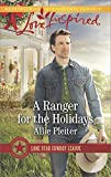 A Ranger for the Holidays (Lone Star Cowboy League)