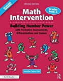Math Intervention P-2: Building Number Power with Formative Assessments, Differentiation, and Games, Grades PreK-2