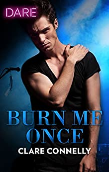 Burn Me Once by Clare Connelly