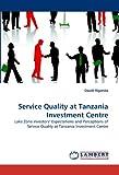Service Quality at Tanzania Investment Centre, Daudi Riganda, 3838352777