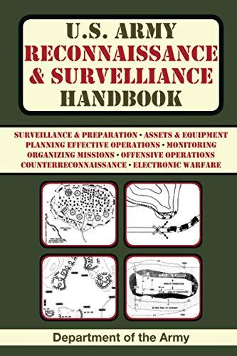 U.S. Army Reconnaissance and Surveillance Handbook (US Army Survival) - http://medicalbooks.filipinodoctors.org