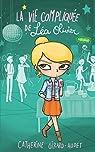 La vie compliquée de Léa Olivier, tome 8 : Rivales par Girard-Audet