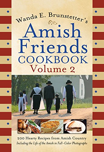 Wanda E. Brunstetter's Amish Friends Cookbook Volume 2