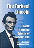 img - for The Tarheel Lincoln book / textbook / text book