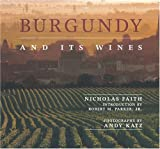 Burgundy and Its Wines, Nicholas Faith, 1903296781