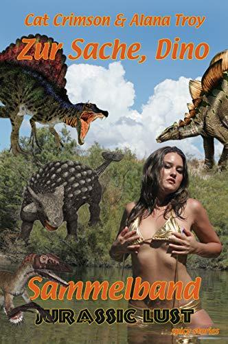 Zur Sache, Dino: Jurassic Lust – Sammelband 2 (German Edition)