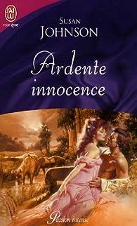 Ardente innocence par Susan Johnson