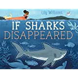 If Sharks Disappeared
