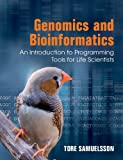 Genomics and Bioinformatics : An Introduction to Programming Tools, Samuelsson, Tore, 1107401240