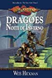 Dragonlance. Dragoes Da Noite De Inverno - Volume 2