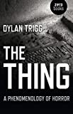 : The Thing: A Phenomenology of Horror