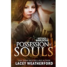 Possession of Souls (Of Witches and Warlocks Book 5)