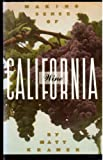 Making Sense of California Wine, Matt Kramer, 0688104363