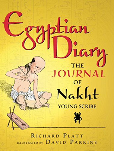 (Egyptian Diary: The Journal of Nakht (Junior Library Guild Selection))