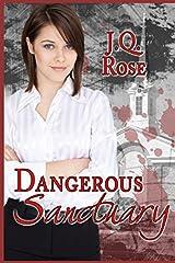 Dangerous Sanctuary Paperback