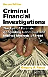 Criminal Financial Investigations, Gregory A. Pasco, 1466562625