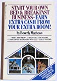 Start Your Own Bed and Breakfast Business, Beverly Mathews, 0671600370